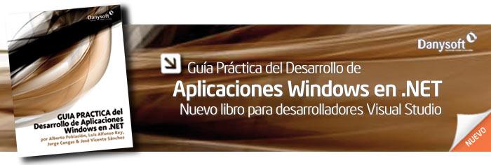 Guía Práctica del desarrollo de aplicaciones Windows en .NET