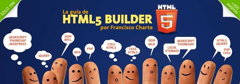 La guia de html5 builder por francisco charte