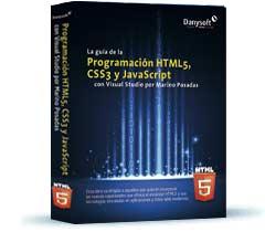 La guia de la programación html5, css3 y javascript con visual studio por marino posadas