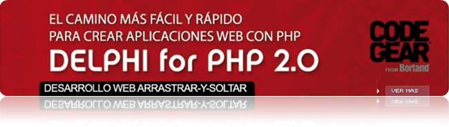 CodeGear Delphi for PHP 2.0, el camino para crear aplicaciones web con PHP