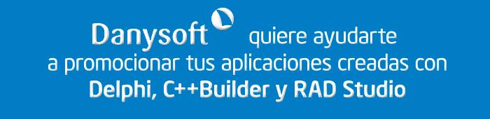 danysoft quiere ayudarte a promocionar sus aplicaciones creadas con embarcadero delphi, c++ builder, y rad studio, déjanos ayudarte